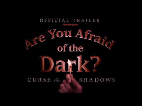 Are You Afraid of the Dark? Curse of the Shadows (2021) Official Trailer   Friday, Feb 12th at 8/7c