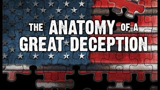 The Anatomy of a Great Deception: Global Master Edition