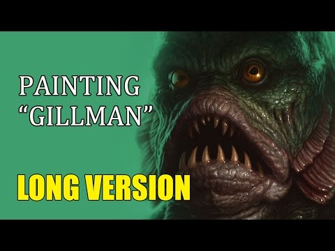 "Speedpainting - ""Gillman"" (LONG VERSION)"