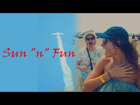 Sun 'N' Fun - VLOG 5