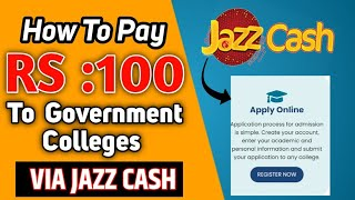 How To Pay Fee For Government Colleges Through Jazz Cash   HED Payment Via Jazz Cash