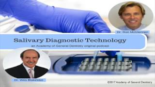 AGD Salivary Diagnostic Technology Podcast with Dr. Ron McGlennen