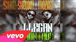Mozart La Para Ft Shelow Shaq - Llegan Los Montros (Audio)