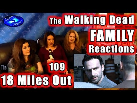 The Walking Dead  FAMILY Reactions  18 MILES OUT  210