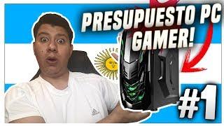 Presupuestos PC GAMERS - PC GAMER BARATA ARGENTINA 2018 | PRESUPUESTOS #1