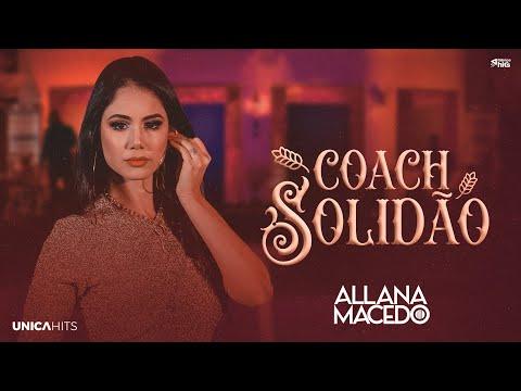 Allana Macedo – Coach Solidão