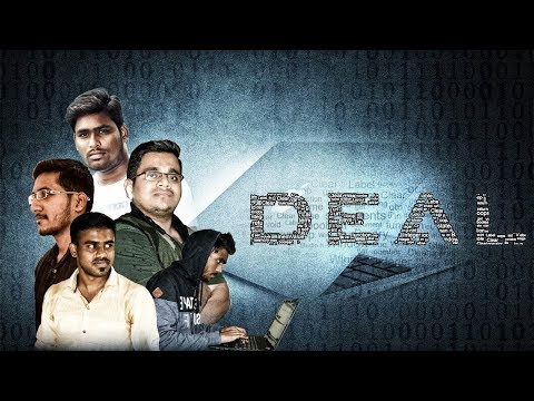 DEAL || Telugu Short Film || 2017