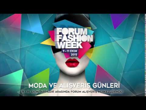 Forum Fashion Week 2015 Reklam Filmi