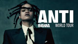 Rihanna - Bitch Better Have My Money (ANTI Tour - Studio Version Instrumental)