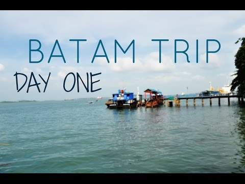 Batam Trip - Day One