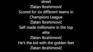 Zlatan Ibrahimovic Song With Lyrics