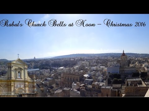 Rabat Gozo - Christmas 2016 - 1 Peal at Noon by Church Bells (State Bells)