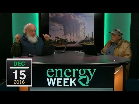 Energy Week: 12/5/16