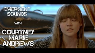 Courtney Marie Andrews - Table For One // Emergent Sounds Unplugged
