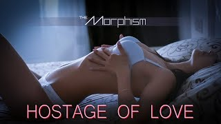 The Morphism - #3 Hostage Of Love (official video)