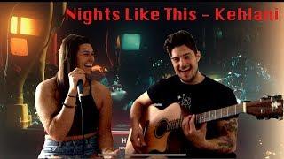 Nights Like This - Kehlani (cover) #covernationkehlanicontest