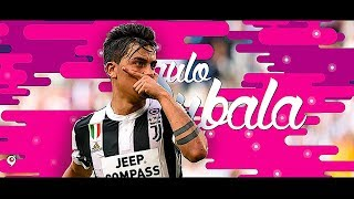 Paulo Dybala 2017/18 - The New #10