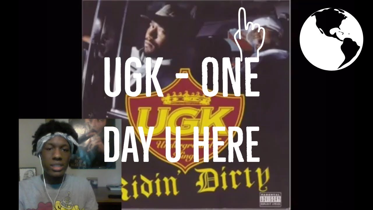 UGK - One Day U Here Reaction