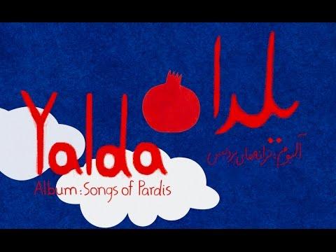 Yalda ( یلدا ) - Songs of Pardis