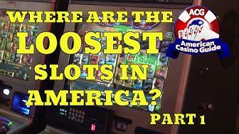 """Where are the """"loosest"""" slot machines in America? - Part 1"""