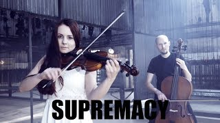 Supremacy - MUSE 'VIOLIN & CELLO cover'