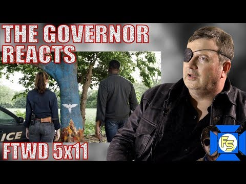 FEAR THE WALKING DEAD 5x11 Reaction – The Governor Reacts
