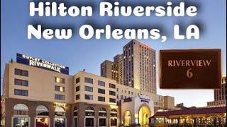 Hilton Riverside in New Orleans 29 floor Executive suite