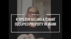 4 Tips For Selling a Tenant Occupied Property in Miami