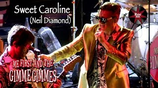 "Me First and The Gimme Gimmes ""Sweet Caroline"" (Neil Diamond) @ Sala Apolo (10/02/2017) Barcelon"