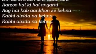 Kabi Alvida Nah Kehna (Full Song ) With Lyrics HQ