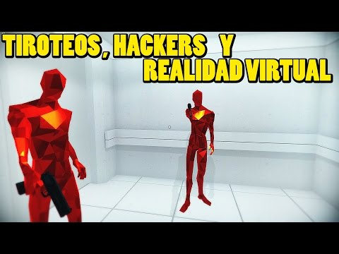 SUPERHOT #2 - Acción, hackers y realidad virtual | Gameplay Español