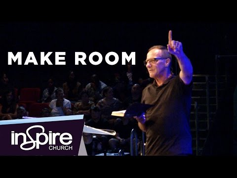 Make Room | Pastor John McMartin