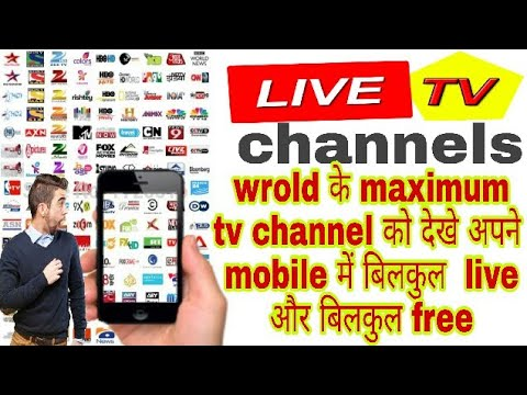 Watch live free TV channels on your mobile phone, 1000+ Live HD TV channels free on android mobile