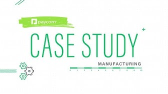 How Paycom Helped Shape a Manufacturer's HR Processes