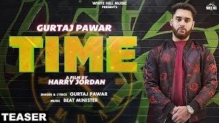 Time (Teaser) Gurtaj Pawar | Releasing on 23rd Feb | White Hill Music