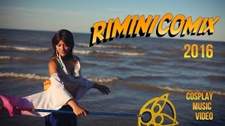 Rimini Comix 2016 - Cosplay Music Video(Hi guys! Thanks for watching, if you like this video please subscribe and thumbs up ;) Watch The Behind The Scenes Here: ..., 2016-07-19T14:13:36.000Z)