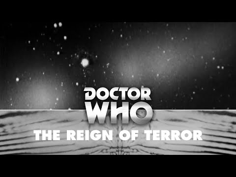 Doctor Who: Our destiny is in the stars... - The Reign of Terror