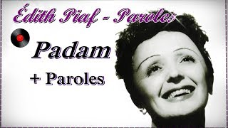 Édith Piaf - Padam + Paroles