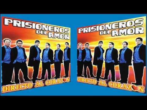Prisioneros Del Amor - Directo al Corazón (álbum completo)
