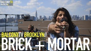 BRICK + MORTAR - TRAIN (BalconyTV)