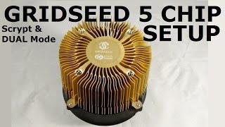 Gridseed 5 chip Asic Miner - Scrypt & Dual Mode Setup