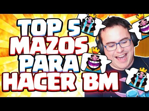 LOS CINCO MEJORES MAZOS PARA HACER BM | Clash Royale