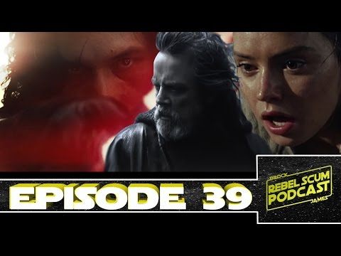 Luke Learned About Rey in the Journal Of The Whills - Why Kylo Wants Luke - Rebel Scum Ep. 39