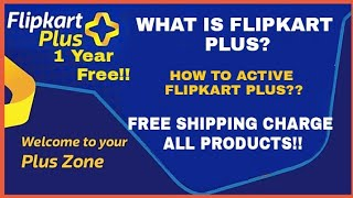 Flipkart Plus Free For One Year - How to get Flipkart Product Without shipping Charge!!
