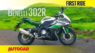 Benelli 302R | First Ride | Autocar India