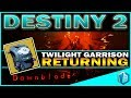Destiny 2 | TWILIGHT GARRISON RETURNS - Warlock Master Race... MAYBE!