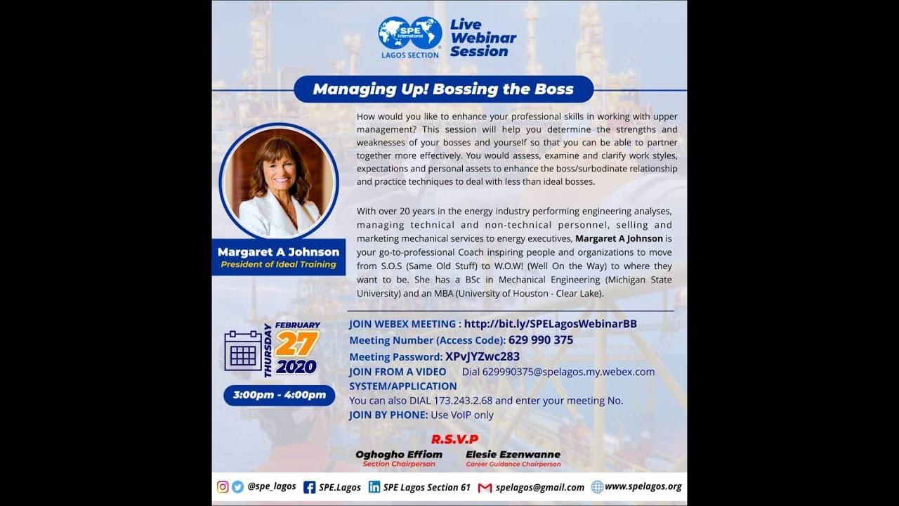 Download SPE Lagos Webinar on  Managing Up! Bossing the Boss
