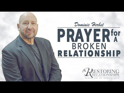 Prayer For A Broken Relationship - YouTube