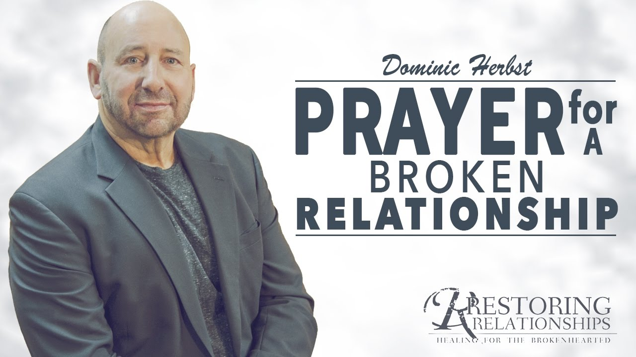 Prayer For A Broken Relationship