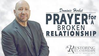 Prayer For A Broken Relationship